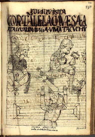 The imprisonment and execution of Atahualpa Inka (389-393)