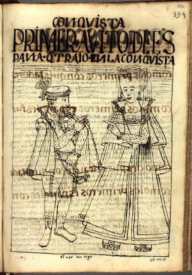 The style of dress worn by the first Spaniards in Peru (p.396)