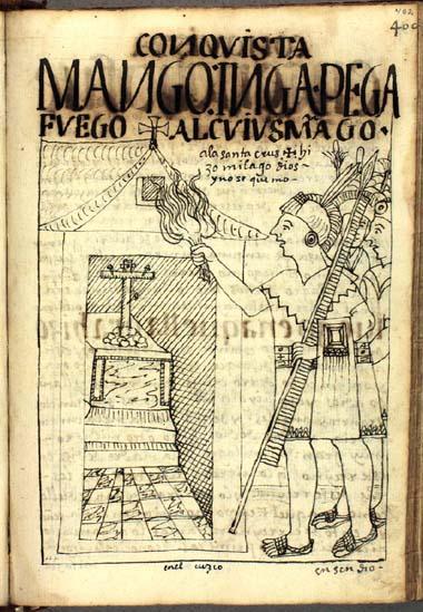 Mango Ynga intenta incendiar el palacio del Ynga, Cuyus Mango, ahora templo de devoción cristiana, pero Dios interviene para prevenir su destrucción. (pág. 402)