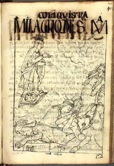 El milagro de Santa María de Peña de Francia: Al lanzarse a la batalla, los soldados incaicos se asombran por la visión milagrosa y huyen. (pág. 404)