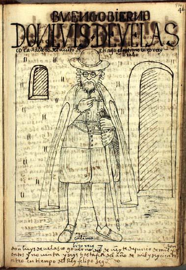 Don Luis de Velasco, the eighth (actually, ninth) viceroy of Peru (470-471)