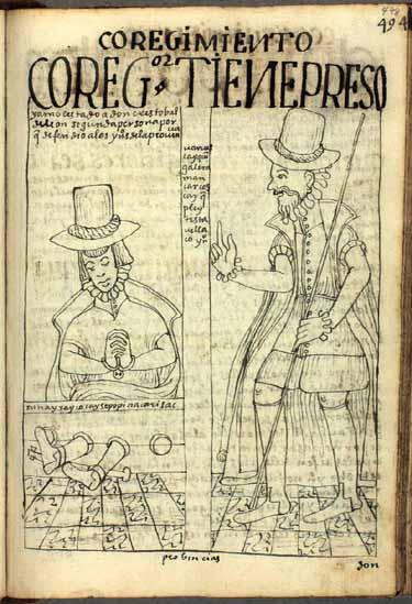 """Don Cristóbal de León, discípulo y aliado del """"autor Ayala"""", aprisionado por el corregidor porque defiende a los indios de la provincia. """"¡Te voy a colgar, bellaco indio!"""" amenaza el corregidor. """"Por mi gente voy a sufrir en este cepo"""", responde Don Cristóbal. (pág. 498)"""