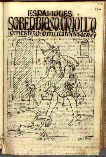 El criollo (o mestizo o mulato) soberbioso acomete a un indio de pueblo. (pág. 552)