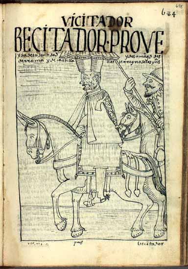 El visitador general de este reino, enviado a Indias por el Papa en Roma (pág. 698)