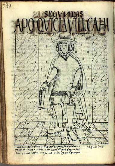 Quicia Uillca, apu, señor principal del linaje de los Yauyos que tiene don y merced del emperador (pág. 757)