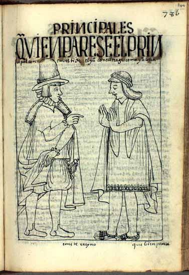 El cacique principal y el indio tributario han de guardar cada uno el traje que le corresponda. (pág. 800)